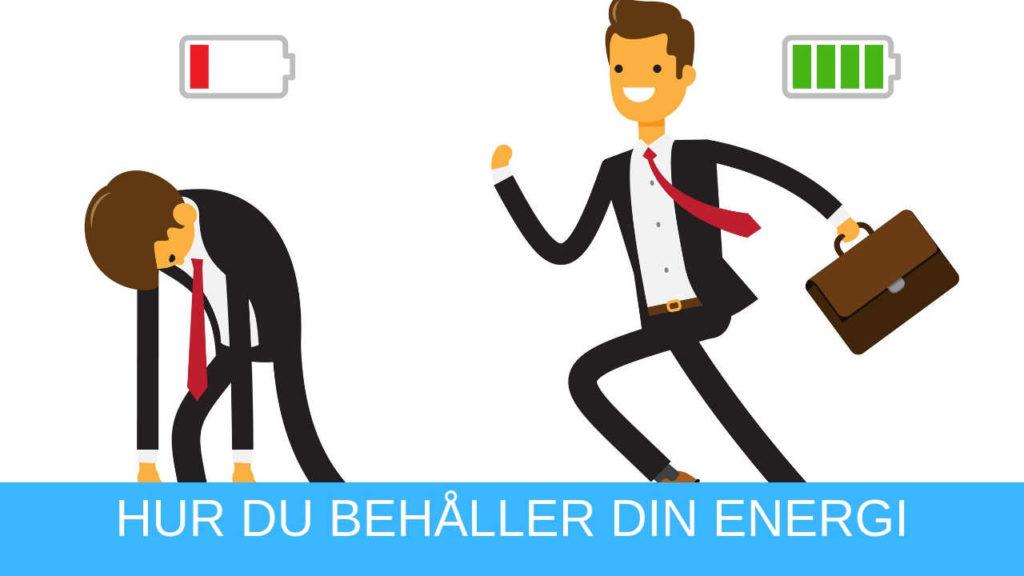 Hur du behåller din energi